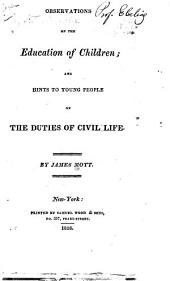 Observations on the Education of Children: And Hints to Young People on the Duties of Civil Life