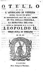 Otello o sia L'Affricano di Venezia: Dramma tragico per musica