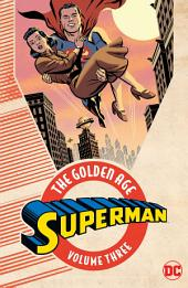 Superman: The Golden Age Vol. 3: Volume 3