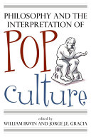 Philosophy and the Interpretation of Pop Culture