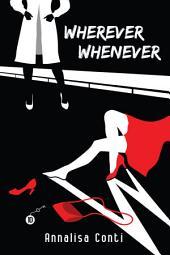 Wherever Whenever