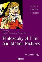 Philosophy of Film and Motion Pictures PDF