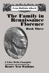The Family in Renaissance Florence: Book Three
