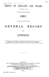 Census of England and Wales. (63 Vict. C. 4.) 1901: General Report with Appendices