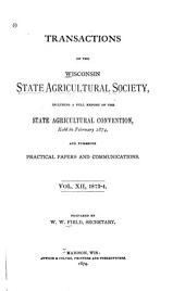 Transactions of the Wisconsin State Agricultural Society: Volume 12
