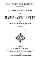 La dernière année de Marie-Antoinette