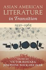 Asian American Literature in Transition, 1930–1965: Volume 2