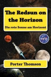 The Redsun on the Horizon: Die rote Sonne am Horizont