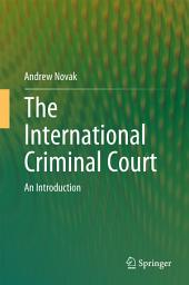 The International Criminal Court: An Introduction