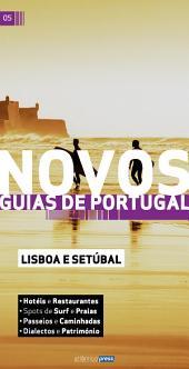 Novos Guias de Portugal: Lisboa e Setúbal