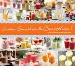 Smoothies, Smoothies, and More Smoothies!