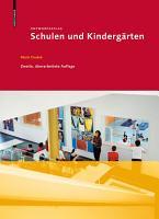 Entwurfsatlas Schulen und Kinderg  rten PDF