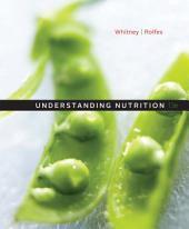 Understanding Nutrition: Edition 13