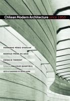 Chilean Modern Architecture Since 1950 PDF