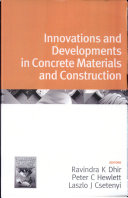 Innovations and Developments in Concrete Materials and Construction