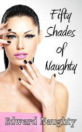 Fifty Shades of Naughty