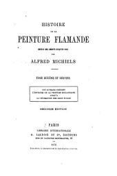 Histoire de la peinture flamande dupuis ses débuts jusqu'en 1864: Volume10