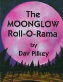 The Moonglow Roll O Rama