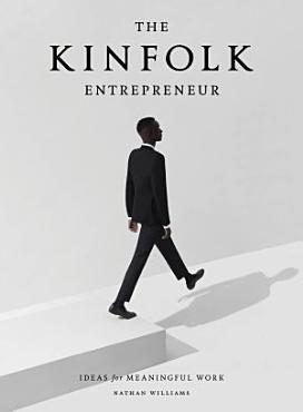The Kinfolk Entrepreneur PDF