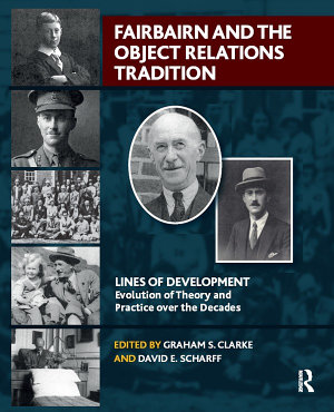 Fairbairn and the Object Relations Tradition