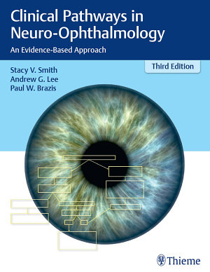 Clinical Pathways in Neuro-Ophthalmology