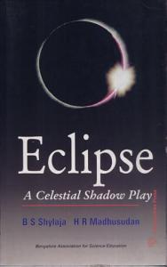 Eclipse  A Celestical Shadow Play Book