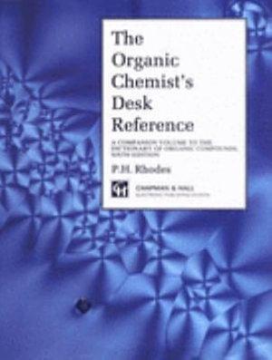 Organic Chemists Desk Reference