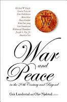 War and Peace in the 20th Century and Beyond PDF