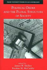 Political Order and the Plural Structure of Society