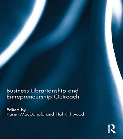 Business Librarianship and Entrepreneurship Outreach PDF