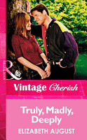 Truly  Madly  Deeply  Mills   Boon Vintage Cherish  PDF