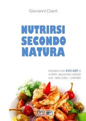 Nutrirsi secondo natura