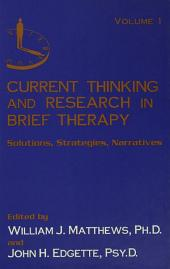 Current Thinking and Research in Brief Therapy: Edition 2