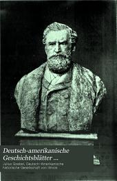 Deutsch-amerikanische Geschichtsblätter ...: Vierteljahrsschrift, Volumes 4-6