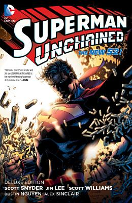 Superman Unchained  Deluxe Edition  The New 52