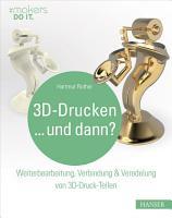 3D Drucken   und dann  PDF