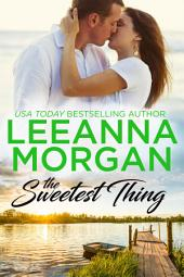 The Sweetest Thing (Sapphire Bay, Book 5)