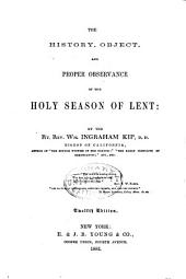 History, Object, and Proper Observance of the Holy Season of Lent