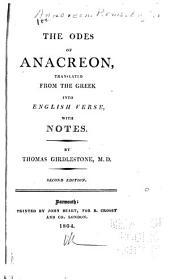 The Odes of Anacreon: Translated from the Greek Into English Verse, with Notes
