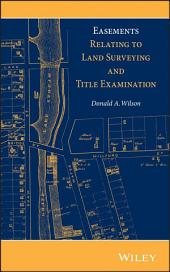 Easements Relating to Land Surveying and Title Examination