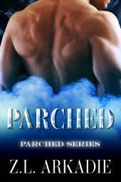 Parched: A Vampire Romance, Parched #1