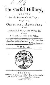 An Universal history, from the earliest account of time: Volume 10