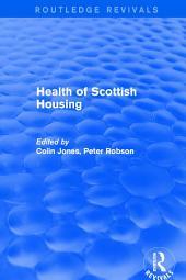 Revival: Health of Scottish Housing (2001)