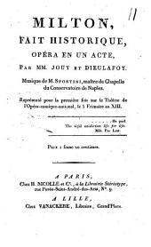 Milton, fait historique: opéra en un acte