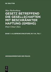Allgemeine Einleitung; §§ 1–34: Ausgabe 8