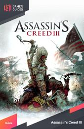 Assassin's Creed III - Strategy Guide