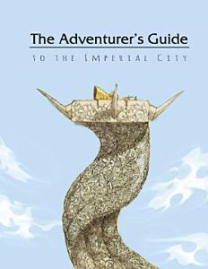 The Adventurer's Guide to the Imperial City