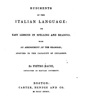 Rudiments of the Italian Language  Or  Easy Lessons in Spelling and Reading PDF