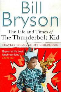 The Life and Times of the Thunderbolt Kid Book