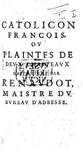 Catolicon François; ou Plainctes de deux Chasteaux. A satire against Cardinal de Richelieu